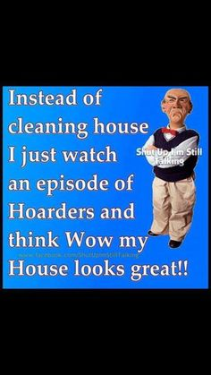 Sometimes cleaning can feel very therapeutic...then again sometimes NOT! Instead of cleaning house sadly I've actually had this thought! LOL