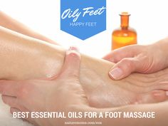 Best Essential Oils for a Foot Massage