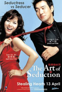The Art of Seduction- a funny romantic comedy. Put it in your Netflix queue.