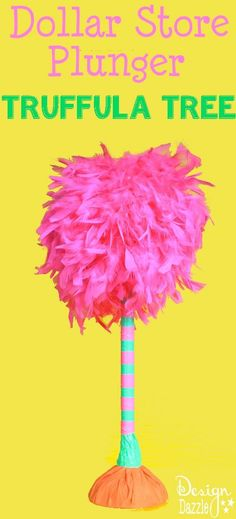 Truffula Tree Made From A Dollar Store Plunger - Design Dazzle #Lorax #DrSeuss #dollarstoreproject #truffulatree