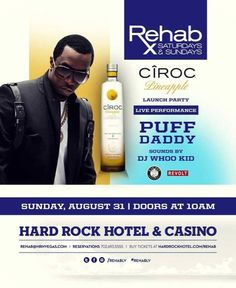 Puff Daddy's Ciroc Pineapple Launch Party Aug 31, 2014 at Rehab @ Hard Rock Hotel & Casino Las Vegas
