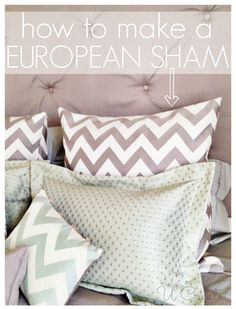 How to make a European pillow sham in a few easy steps!!