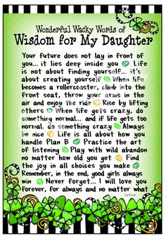 Wisdom for my Daughter!