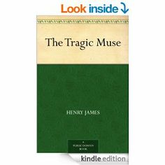 Amazon.com: The Tragic Muse eBook: Henry James