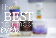The best hair mask EVER. You have to try this. Only a few ingredients! My hair feels and looks better than it has in years. A must for growing longer, stronger hair.