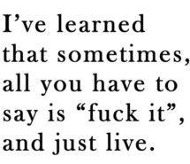 life, fuck, truth, wisdom, true