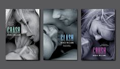 I loved Crash, and Clash By NIcole Williams....3rd book Crush coming out..