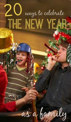 20 FUN ways to celebrate the new year as a family- love these ideas!