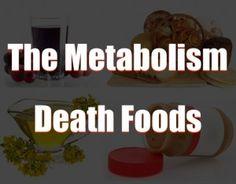 metabolism death foods, common food