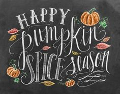 Happy Pumpkin SPice Season CHalkboard Print-  Fall In Love with Fall- Fall Inspiration Pics  Frosted Events  www.frostedevents.com