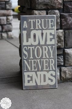 A True Love Story Never Ends  by thestickerhut #Sign #Quotation #Love