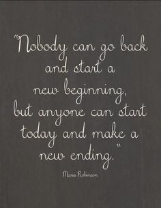 here's to new endings.