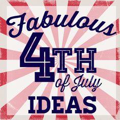 fabulous 4th of july ideas