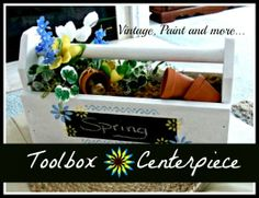 Toolbox to Spring Centerpiece - toolbox centerpiece title