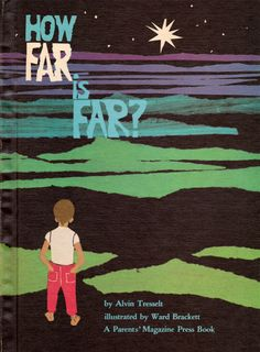 my vintage book collection (in blog form).: In the shop.... How Far is Far? - illustrated by Ward Brackett
