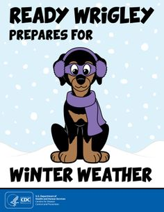 Is your family ready for winter weather?  Get your kids involved in preparing with Ready Wrigley's winter weather adventure!
