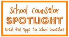 iPad Apps for School Counselors :)