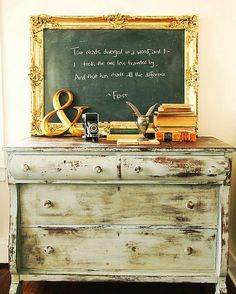 blackboard, chalkboard paint, a frame, chalkboard dresser, vintage frames, robert frost, quot, frame chalkboard, chest of drawers