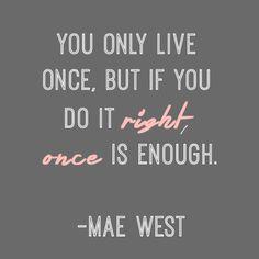 Mae West - Actress, singer, playwright, screenwriter #internationalwomensday #maewest #inspiration #quote