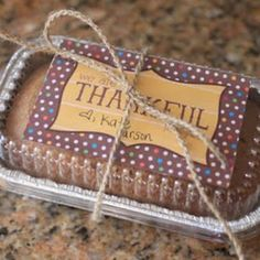 Thankful For You {Free Printable} with pumpkin bread recipe.