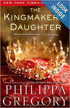 The Kingmaker's Daughter (The Cousins' War): Philippa Gregory