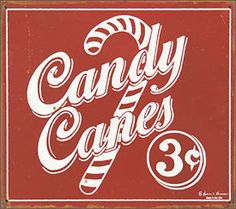 Vintage Candy Canes sign