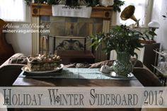 Minerva's Garden:  Holiday Winter Sideboard 2013