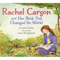 Review: Rachel Carson and Her Book That Changed the World