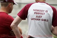 Nobody is perfect - Just Latvian girls