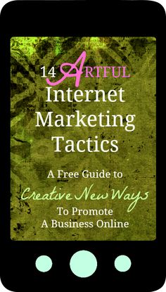 14 Artful Internet Marketing Tactics [Free Guide] // #marketing #contentmarketing #seo #copywriter