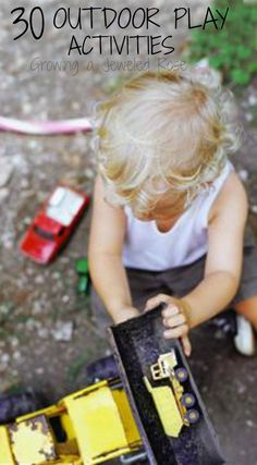 Creative & FUN ways to PLAY outside- gardening activities, imaginative play, outdoor games, mud play & MORE!