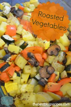 Roasted Vegetables | The Best Blog Recipes  #healthy  #vegetables