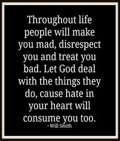 remember this, heart, hating people quotes, god deal, true words