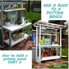 DesignDreams by Anne: How to Build a Potting Bench Part II - Add a Roof