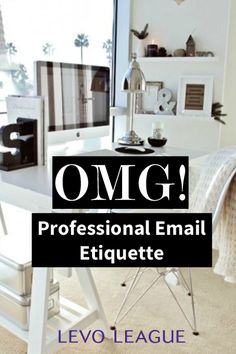 Email Skills >> Professional Email Etiquette
