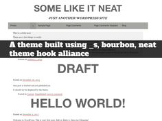 Some Like It Neat: A Free WordPress Starter Theme Built with Underscores, Bourbon, and Neat
