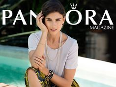 Read the July issue of PANDORA Magazine. #PANDORAmagazine pandora magazin, nouveau magazin