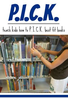 help kids to P.I.C.K. the right books: choosing the best book can be easy when kids have a little bit of support   me, for @Scholastic #weteach