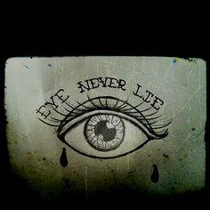 EYE NEVER LIE ! tattoo flash, eye