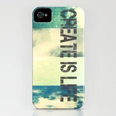 Create is LIFE iPhone Case $35