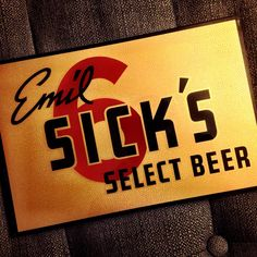 "Emil Sick's Select Beer by Stewf, via Flickr  Just acquired this mid-century sign. Back tag reads ""The Photoplating Co., Minneapolis""."