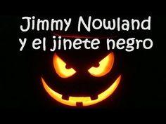 ▶ Jimmy Nowland y el jinete negro - Halloween - Cuentos infantiles - YouTube