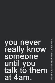 So true. This one's for all my girls and those late night chats :)
