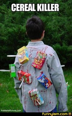 very silly, but a very easy and funny costume idea! *cereal killer*