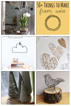 50+ Wire Crafts to Make @savedbyloves