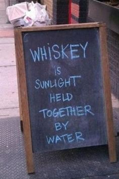 water, chalkboard signs, whiskey, funny stories, funny cats, drink, funny photos, sunlight, quot
