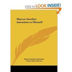 Marcus Aurelius Antonius To Himself