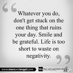Don't waste time on negative thought!