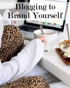How to Use Your Blog to Brand Yourself as a Successful Business Person
