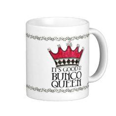 It's Good to be Bunco Queen Mug